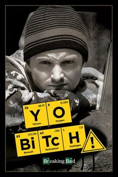 L'imperdibile poster per tutti i fan di Jesse di #BreakingBad. Yo Bitch!