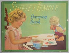 1935 Shirley Temple Drawing Book No 1725 from Shirley Temple Black's personal collection