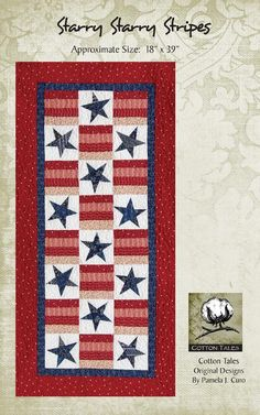 ~ Starry Stary Stripes Patriotic Wall Quilt or Table Runner ~ Cotton Tales Patterns