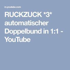 RUCKZUCK *3* automatischer Doppelbund in 1:1 - YouTube