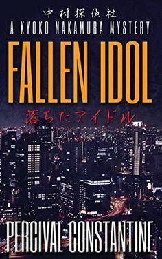 Fallen Idol: A Kyoko Nakamura Mystery (Nakamura Detective... https://www.amazon.com/dp/B01N7J7CDZ/ref=cm_sw_r_pi_dp_x_26MJybCYHM5QA