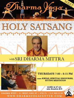 Dharma Yoga Center New York | Be Receptive...The Beautiful Sri Dharma Mittra