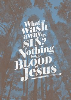 Nothing But The Blood - Robert Lowry (Hymn) [ 1876 ] More at http://ibibleverses.com