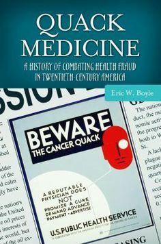 """This book """"reveals how efforts to establish an exact border between quackery and legitimate therapeutic practices and medications have largely failed, and details the reasons for this failure. Digging beneath the surface, the book uncovers the history of allegedly fraudulent therapies including pain medications, obesity and asthma cures, gastrointestinal remedies, virility treatments, and panaceas for diseases such as arthritis, asthma, diabetes, and HIV/AIDS. It shows..."""