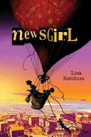 Newsgirl (2010 list); check availability in Webster: http://webster.bridgew.edu/vwebv/search?searchArg=newsgirl&searchCode=TALL&limitTo=none&recCount=10&searchType=1&page.search.search.button=Search