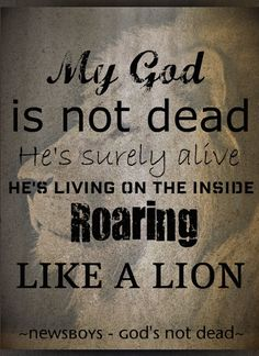 My God's Not Dead - Newsboys