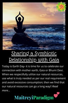Sharing a symbiotic relationship with our mother earth- Bhumi devi or Gaia. Beautiful Places To Live, Easy Arts And Crafts, Mother Goddess, What Is Need, Natural Resources, Thoughts And Feelings, Earth Day, Gaia, Deities