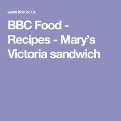 BBC Food - Recipes - Mary's Victoria sandwich