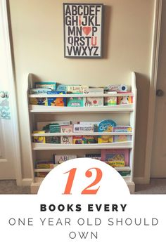 12 Books Every One Year Old Should Own-- A month-by-month guide of books for the first year. From sweet sentiment, to books with flaps, and touch and feel this book selection will grow with your little one. Try these classic to get your baby to love reading from the start.