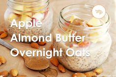 Fall Recipes: Apple Almond Butter Overnight Oats | Healthy Breakfast Recipes | Healthy Grocery Girl® Video on Yummly