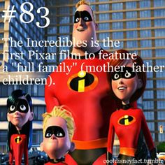 "Cool Disney Facts: The Incredibles is the first Pixar film to feature a ""full family"" (mother, father, children) Really? Huh, who knew? Disney Pixar, Disney Memes, Disney Quotes, Disney And Dreamworks, Walt Disney World, Disney Trivia, Punk Disney, Disney World Facts, Disney Worlds"