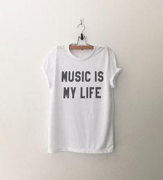Music is my life Graphic Tee Women T-shirt Tumblr by CozyGal
