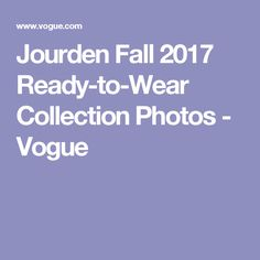 Jourden Fall 2017 Ready-to-Wear Collection Photos - Vogue