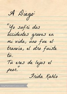 Risultati immagini per frases de frida kahlo para diego rivera Frida Quotes, Poem Quotes, Lyric Quotes, Words Quotes, Life Quotes, Sayings, Diego Rivera, More Than Words, Some Words