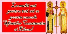 Felicitari de Sfintii Constantin si Elena: 21 Mai - Pagina 2 - mesajeurarifelicitari.com Mai