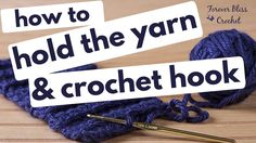 how to hold the yarn and hook for crochet