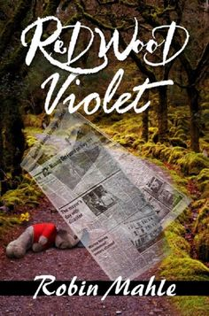 Redwood Violet by Robin Mahle on StoryFinds - Daily Special - #Supernatural - To conquer the future she must return to the past and awakes the evil https://storyfinds.com/book/13922/redwood-violet