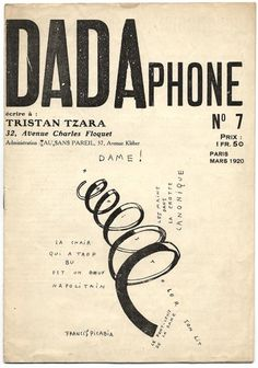 The Work of Tristan Tzara: 1896-1963    Dadaists delighted in uncoventional typographic design, frequently mixing fonts employing unorthodox punctuation, printing both horizontally and vetically on a single sheet, and sprinkling texts with randomly chosen printers' symbols. #typography #typografie #typostrate #typo #type #design #art #lettering #letter #graphic #grafik #visual #artwork #style #cool #hipster #faith #passion #beauty #packaging #product #fashion #mode #moda #vogue  #dadaism  #dada