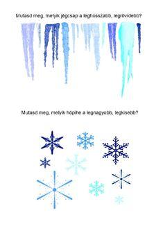 Melyik a legrövidebb és a leghosszabb jégcsap? Melyik a legnagyobb és a legkisebb hópehely? Winter Activities For Kids, Printable Worksheets, Creative
