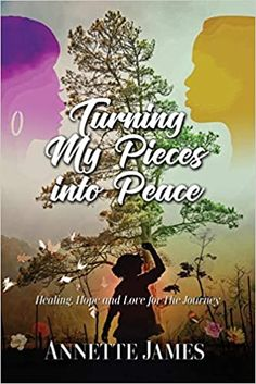 Amazon ❤ Turning My Pieces Into Peace: Healing, Hope and Love for the Journey