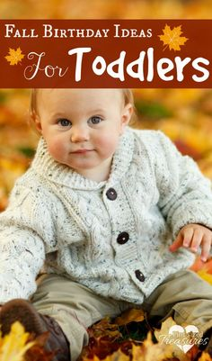 Fall Birthday Party Ideas For Toddlers http://pintsizedtreasures.com/fall-birthday-ideas-for-toddlers/
