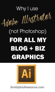 Why I Use Adobe Illustrator (Instead of Photoshop) Freelance Graphic Design, Graphic Design Tutorials, Graphic Design Inspiration, Photoshop Tutorial, Adobe Photoshop, Adobe Illustrator Tutorials, Blog Images, Grafik Design, Branding