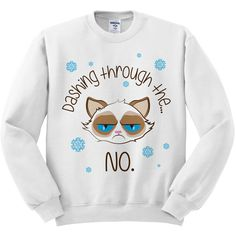 White Crewneck Dashing Through The No Grumpy Cat Ugly Christmas... ($18) ❤ liked on Polyvore featuring tops, sweaters, shirts, sweatshirt, collared shirt, white top, christmas tops, crew neck shirt and sweater pullover