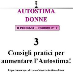 Aumentare l'Autostima in 45 giorni: #Autostima Donne (il Podcast audio di coach Gianca...