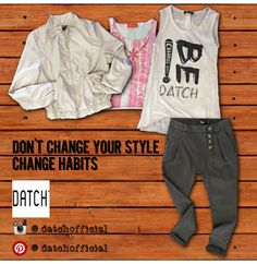 DATCH Women's Fashion//Change Style//Spring Summer 2015