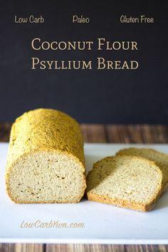 Low carb Paleo coconut flour psyllium bread recipe