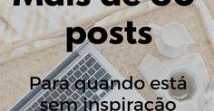 Dicas de posts para fazer quando está sem inspiração