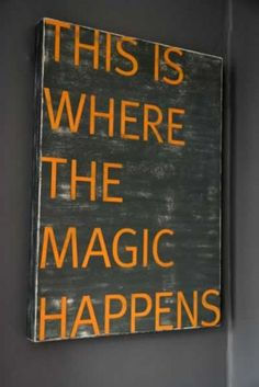 This Is Where The Magic Happens Vintaged Sign - Exclusive to Rockett St George