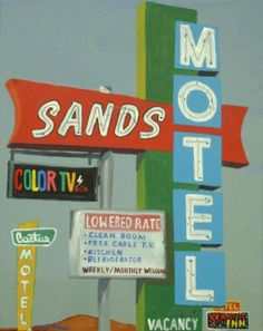 Sands Motel & Cactus Motel Signs - Barstow CA - Route 66 Old Route 66, Route 66 Road Trip, Road Trips, Love Neon Sign, Neon Signs, Barstow California, San Bernardino Mountains, San Bernardino County, Old Signs