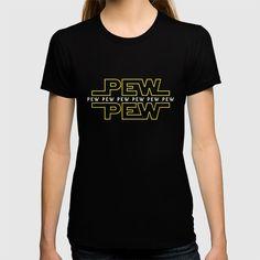 Buy Pew Pew v2 T-shirt by bomdesignz on Society6