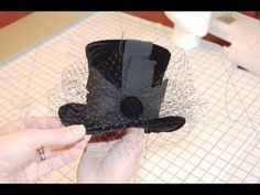 How To Make A Mini Top Hat- ...using authentic techniques.