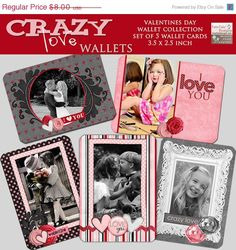 Holiday SALE Crazy Love Valentine's Day Custom Wallet Templates- Set of 5 custom photo templates. $4.00, via Etsy.