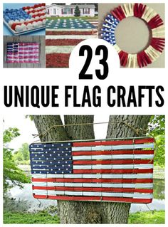 Unique flag crafts that would be so fun for the 4th of July!