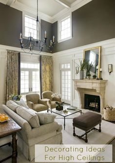 Decorating Ideas For High Ceilings