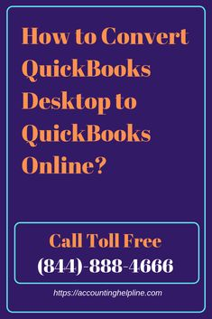 How to Convert QuickBooks Desktop to QuickBooks Online?
