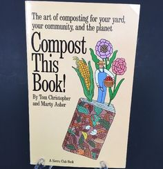 Sierra Club Compost This Book 2004 Art of Composting Tom Christopher Paperback #SierraClub #Compost