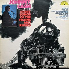 Johnny Cash Story Songs of The Trains and Rivers – Knick Knack Records