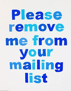 How to Get off Mailing Lists