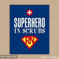 Super Hero in Scrubs Nurse Printable Sign. 25 Cutest Gifts for Nurses You'll Also Want #Nursebuff #Nurse #Gifts