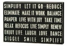 """I Love this.. after getting rid of so much junk and """"baggage"""" recently it feels wonderful to simplify."""