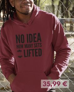 No idea how many sets i lifted - Hoodie [Men] 35,99€