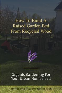 Build your own raised bed garden from recycled materials. Organic gardening for your urban homestead. This raised garden bed is great for square foot gardening as well as vertical gardening. Grow your own chemical free food and become more self sustainable. Building A Raised Garden, Raised Garden Beds, Raised Beds, Recycled Wood, Recycled Materials, Organic Gardening, Gardening Tips, Do Or Die, Starting A Garden