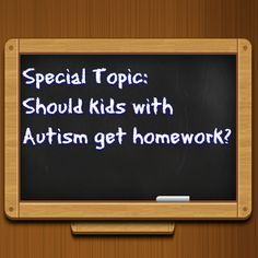 Special Topic: Should kids with #Autism get homework? This is a really important topic to discuss because it impacts so many families.  These are my thoughts on whether or not a child with Autism should be given homework to do at home. http://www.theautismdad.com/2015/10/01/special-topic-should-kids-with-autism-get-homework/  Please Like, Share and visit our Sponsors  #Autism #Family #SPD #SpecialNeedsParenting #Aspergers #Parenting #Sensory #ADHD #Awareness #AutsimAwareness