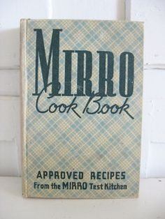 Vintage Cook Book  Mirro Cook Book  1937  by SweetMagnoliasFarm, SOLD to a good Home !