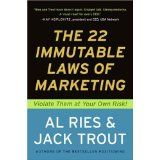 The 22 Immutable Laws of Marketing:  Violate Them at Your Own Risk! (Paperback)By Al Ries