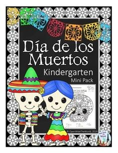 "Da de los Muertos - Day of the Dead SPANISH Dual Language Immersion Kindergarten Mini-Pack. No English on student pages!This fun and colorfully themed mini-pack covers:Counting and Cardinality10-frame matching activity: students match the ""cempaschil"" (Mexican marigolds) 10-frames to numerals or written numbers."